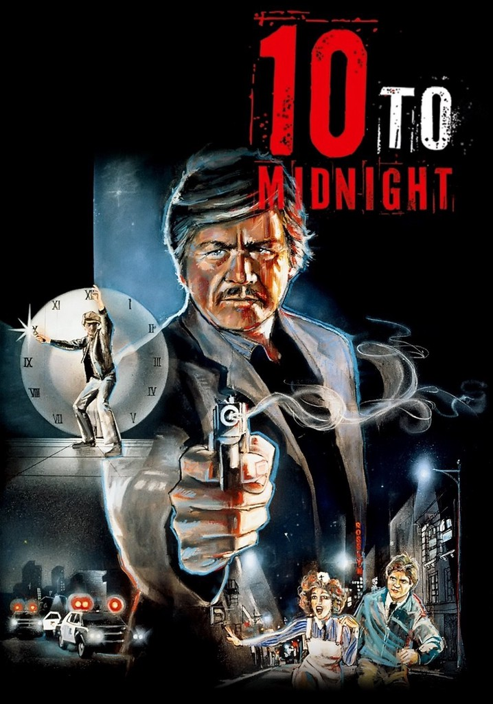 Where to watch 10 to Midnight