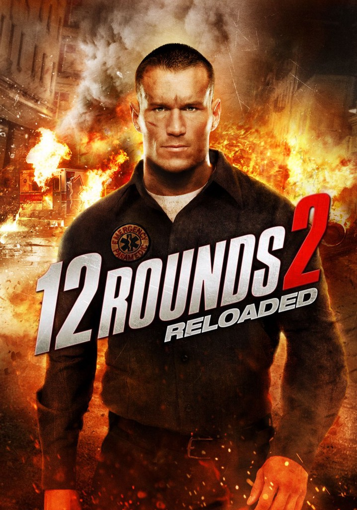 Where to watch 12 Rounds 2: Reloaded
