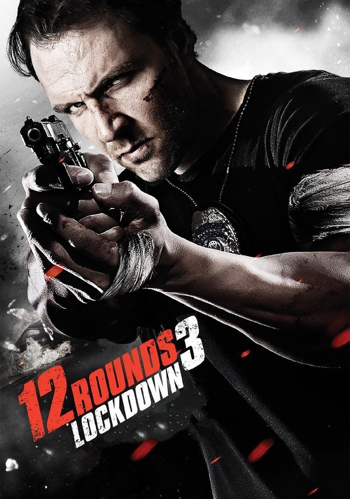 Where to watch 12 Rounds 3: Lockdown
