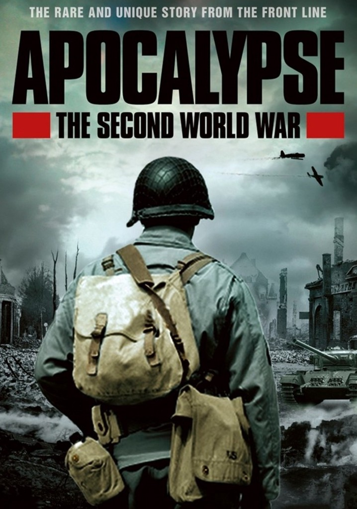 Where to watch Apocalypse: The Second World War