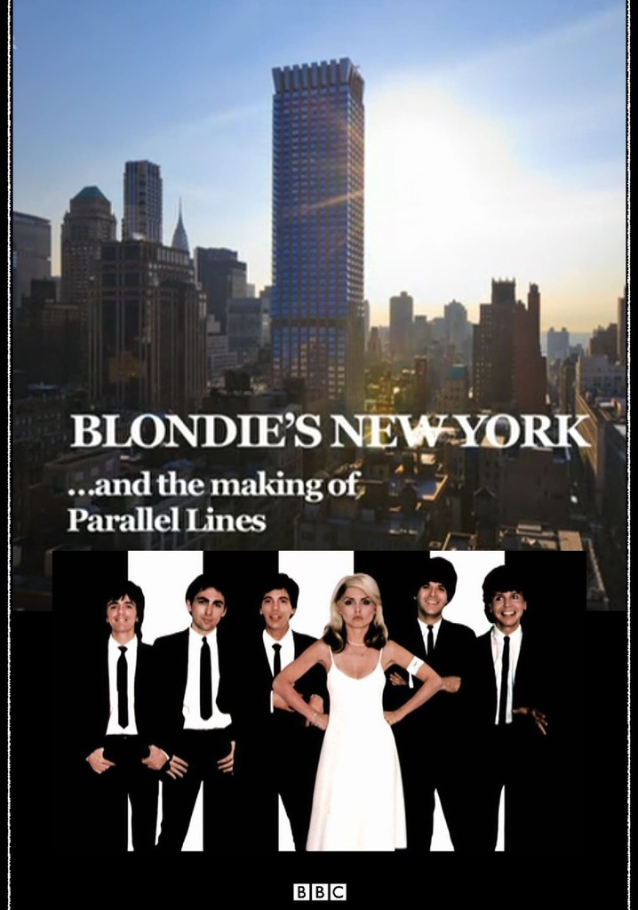 Where to watch Blondie's New York and the Making of Parallel Lines