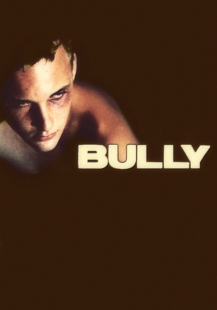 Where to watch Bully