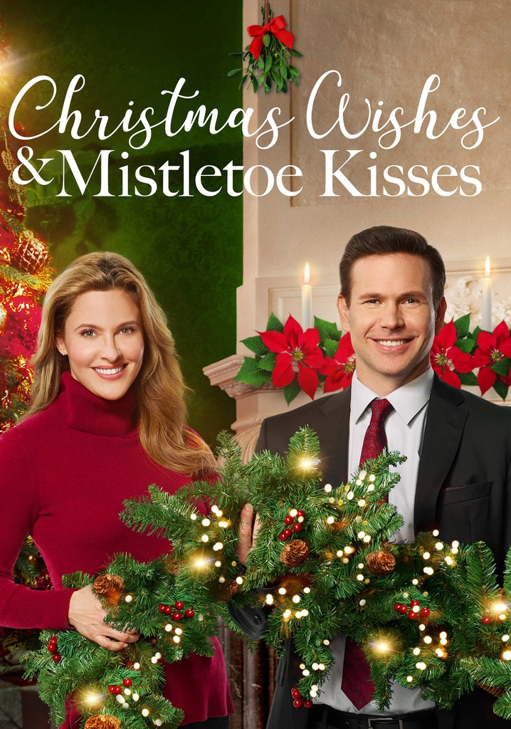 Where to watch Christmas Wishes & Mistletoe Kisses