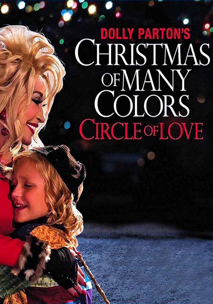 Where to watch Dolly Parton's Christmas of Many Colors: Circle of Love