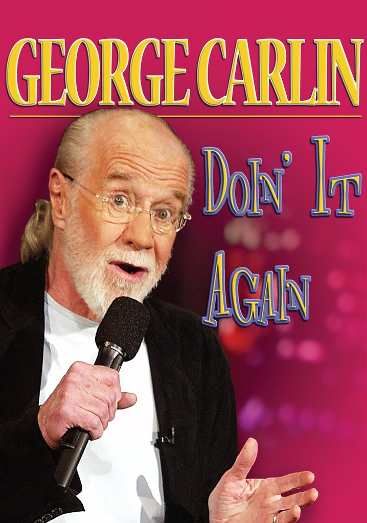 Where to watch George Carlin: Doin' it Again