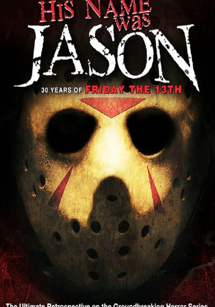 Where to watch His Name Was Jason: 30 Years of Friday the 13th