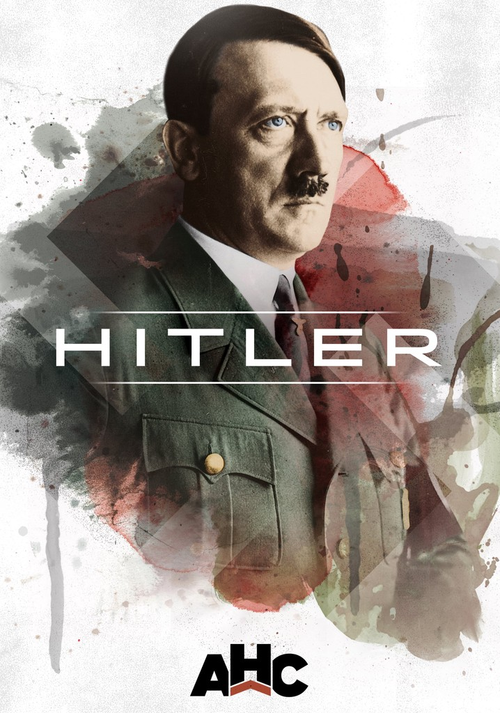 Where to watch Hitler: The Rise and Fall