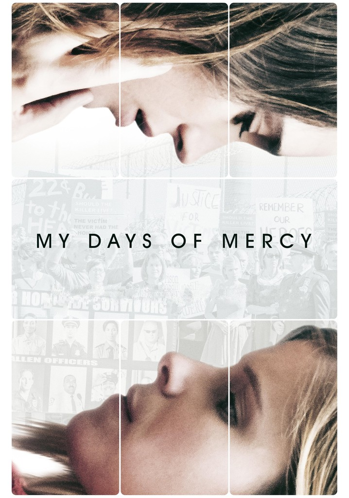 Where to watch My Days of Mercy