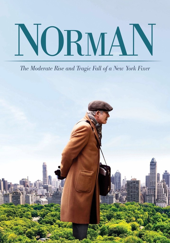 Where to watch Norman: The Moderate Rise and Tragic Fall of a New York Fixer