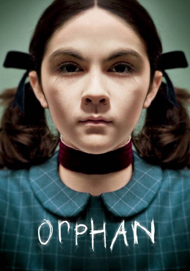 Where to watch Orphan