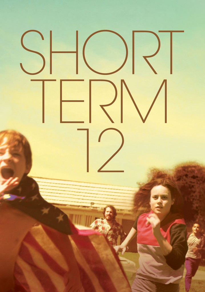 Where to watch Short Term 12