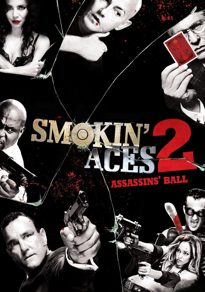 Where to watch Smokin' Aces 2: Assassins' Ball