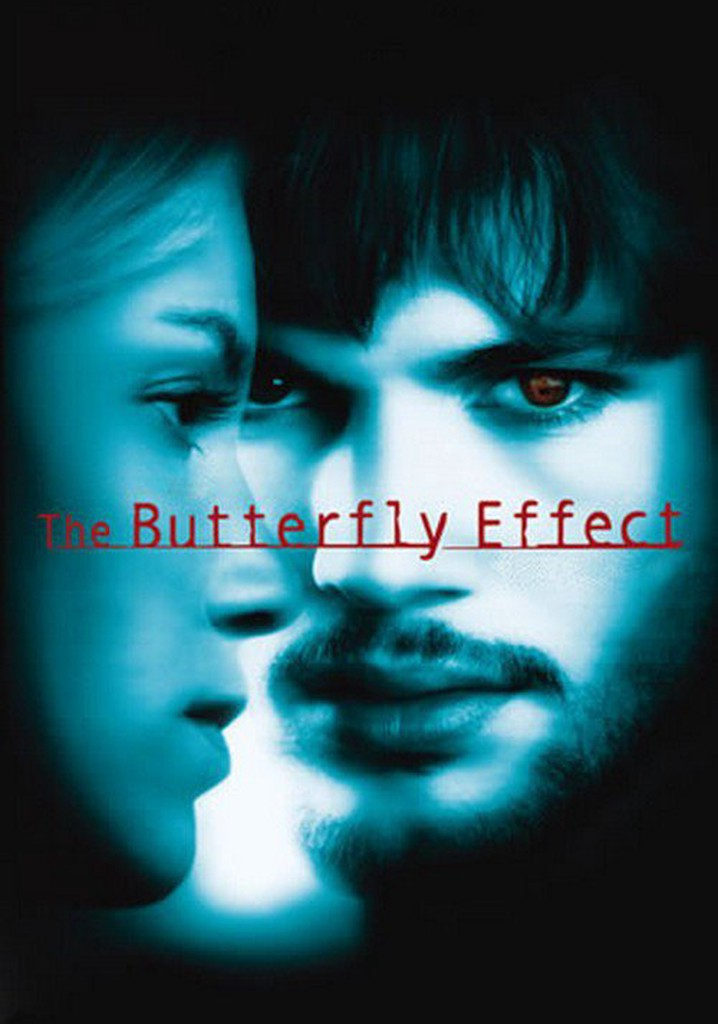 Where to watch The Butterfly Effect
