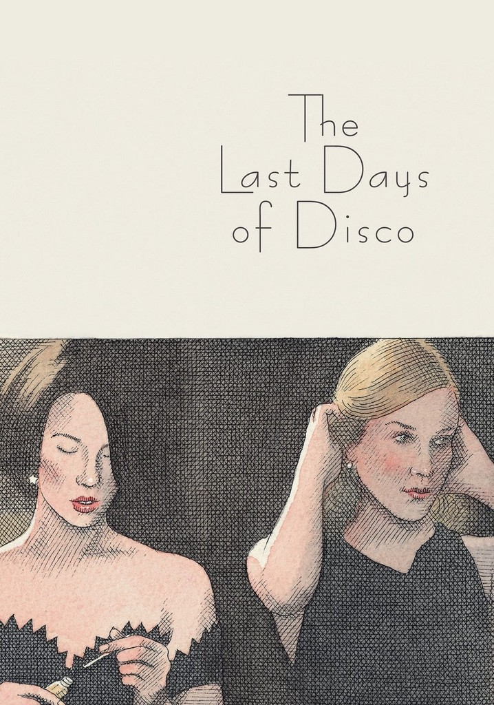 Where to watch The Last Days of Disco