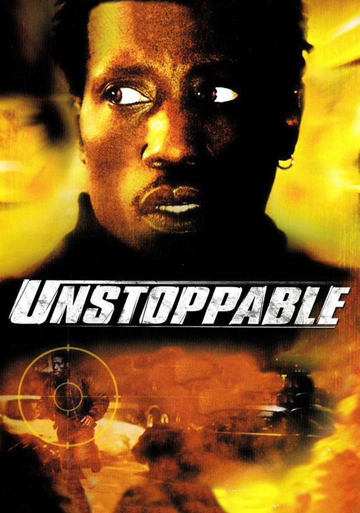 Where to watch Unstoppable